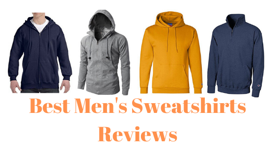 Best Men's Sweatshirts Reviews