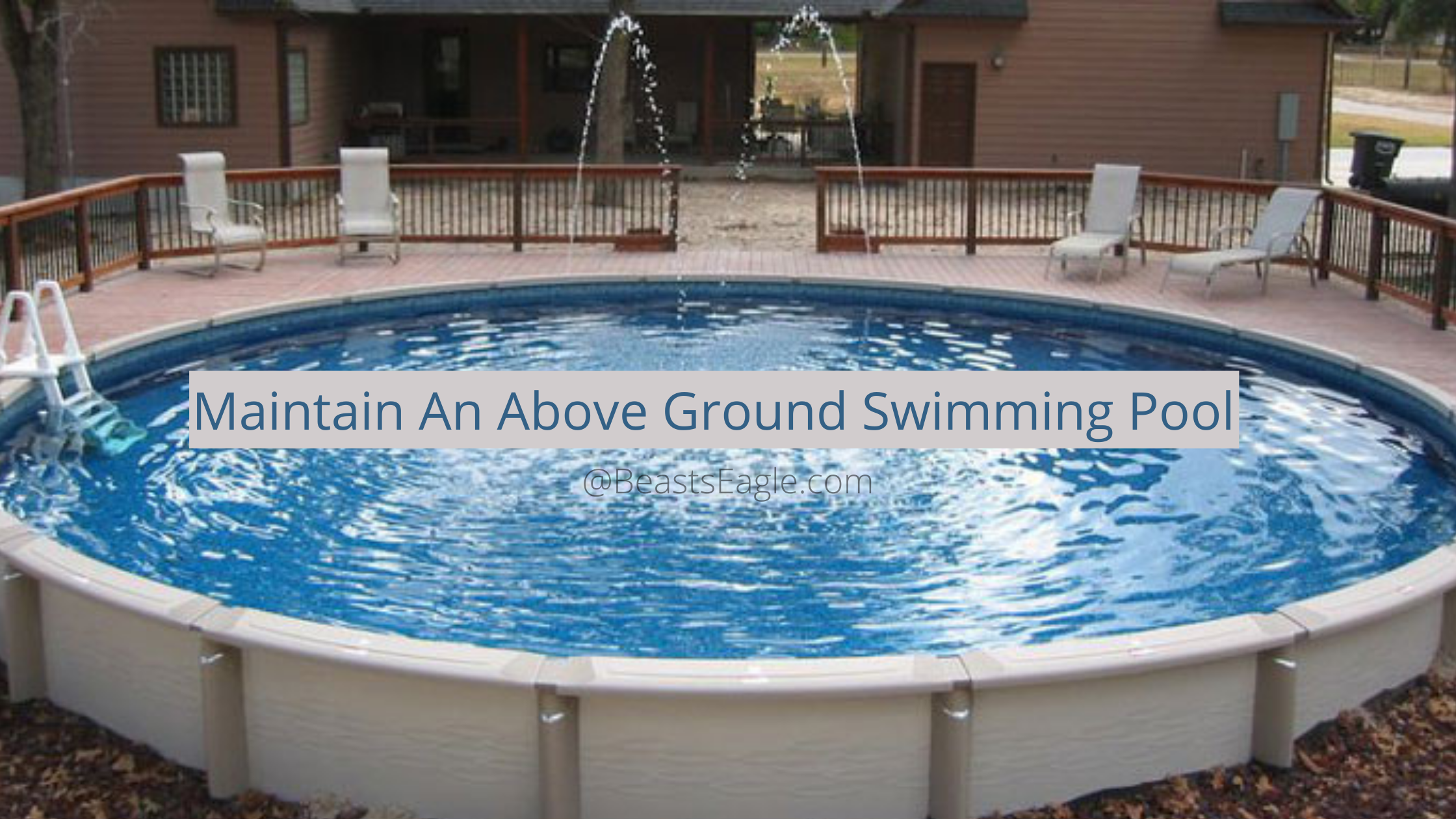 Maintain An Above Ground Swimming Pool