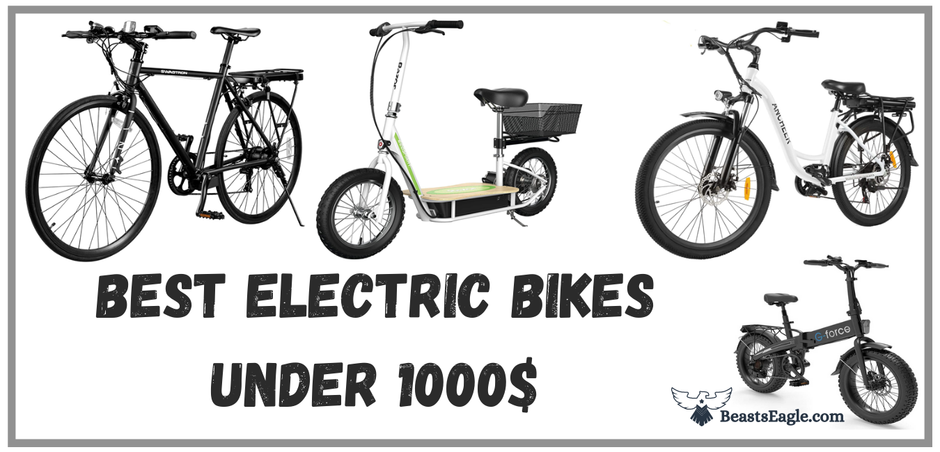 Best Electric Bikes under 1000$