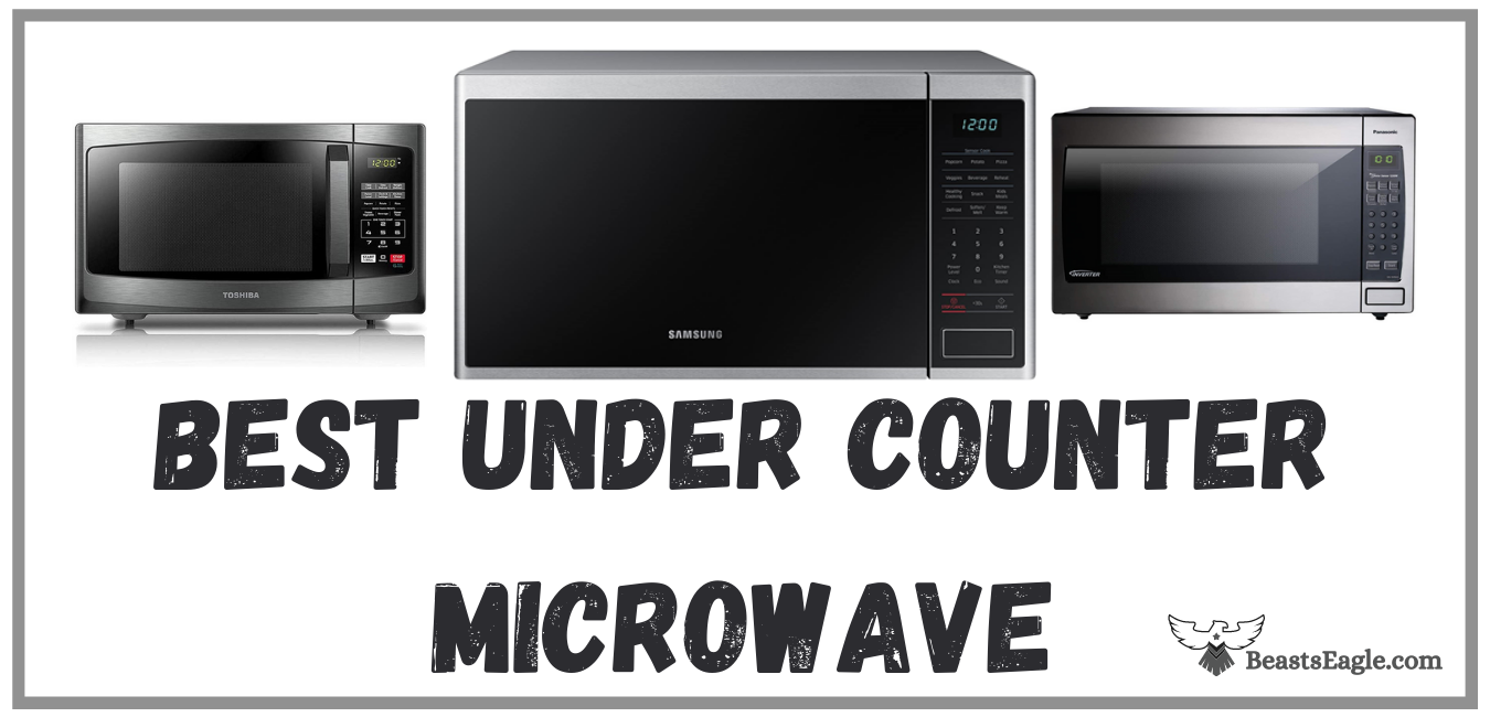 Best Under Counter Microwave